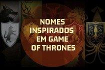 O significado de 29 nomes de bebê inspirados em Game of Thrones