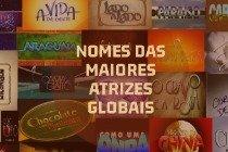 O que significam os nomes das maiores atrizes globais