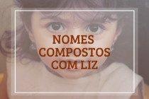 58 nomes compostos que combinam com Liz