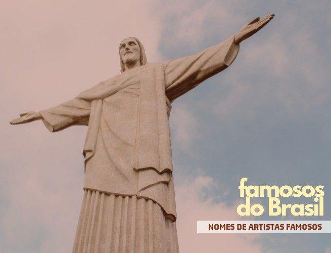 nomes de famosos do Brasil