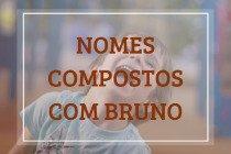 53 nomes compostos que combinam com Bruno