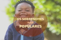 42 sobrenomes brasileiros comuns e bonitos