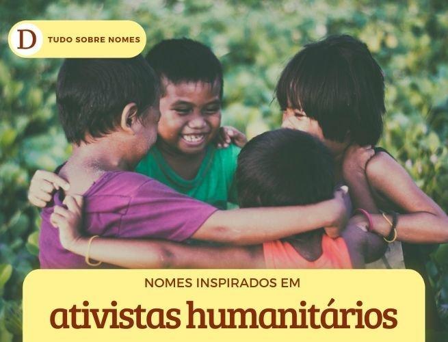 nomes inspirados em ativistas pelos direitos humanos