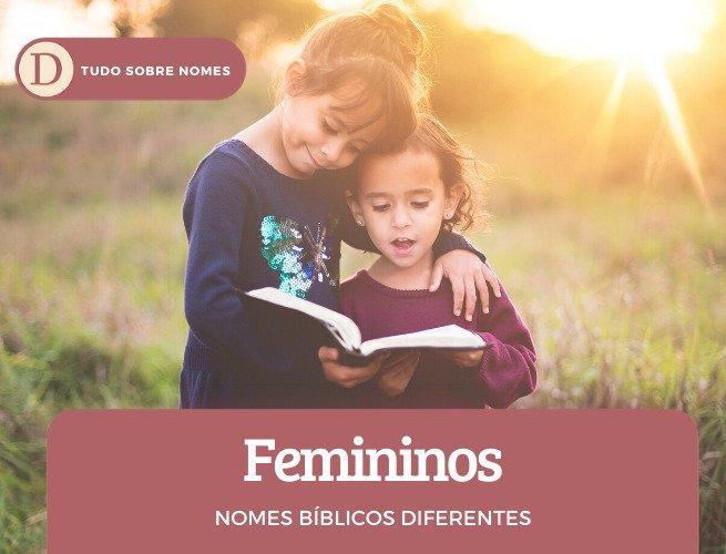 Nomes Bíblicos Diferentes: descubra 20 nomes para meninas e meninos