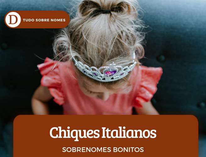 Sobrenomes Bonitos: 31 exemplos lindos, ao redor do mundo, chiques e fortes