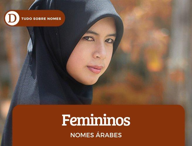 60 nomes árabes masculinos, femininos e seus significados