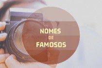 Os significados dos 18 nomes de artistas famosos do Brasil e do mundo