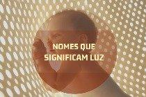 45 nomes para bebês que simbolizam a luz