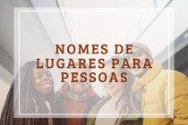 20 nomes de bebês para pais e mães que adoram viajar
