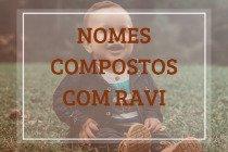 67 nomes compostos que combinam com Ravi