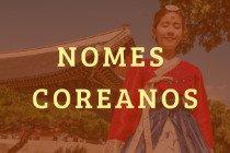 28 nomes coreanos e seus significados para quem busca opções originais para meninos e meninas