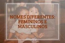 Nomes diferentes: 109 ideias para bebês