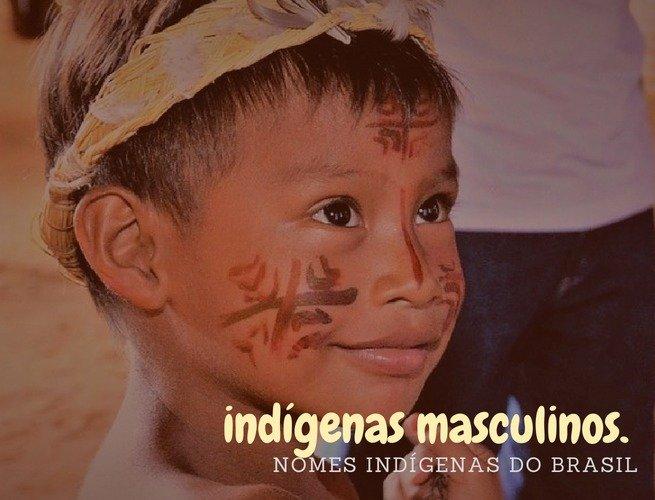 nomes indígenas masculinos