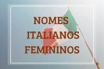 78 nomes italianos femininos de A a Z