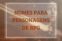 424 nomes para personagens de RPG