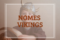 20 nomes vikings femininos e masculinos