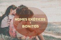 Os significados de 30 nomes exóticos e bonitos para bebês