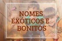Os significados de 50 nomes exóticos e bonitos para bebês