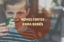 Os significados de 20 nomes fortes e imponentes para bebês